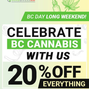 20% OFF all orders for BC Day atMMJ Direct dispensary in Vancouver, BC, Canada