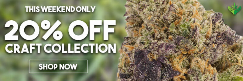 20% OFF Craft Cannabis this Weekend at Herb Approach