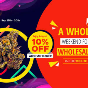 10% OFF this weekend for WHOLESALE at PokeBud Dispensary